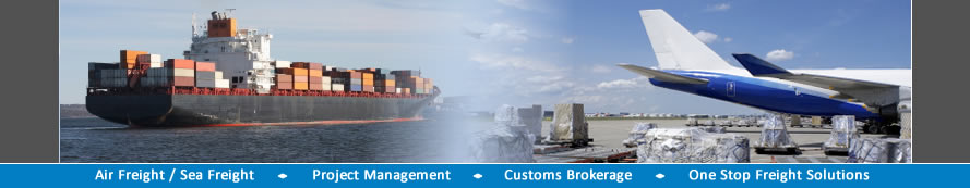 Air Freight - Sea Freight - Project Management - Customs Brokerage - One Stop Freight Solutions